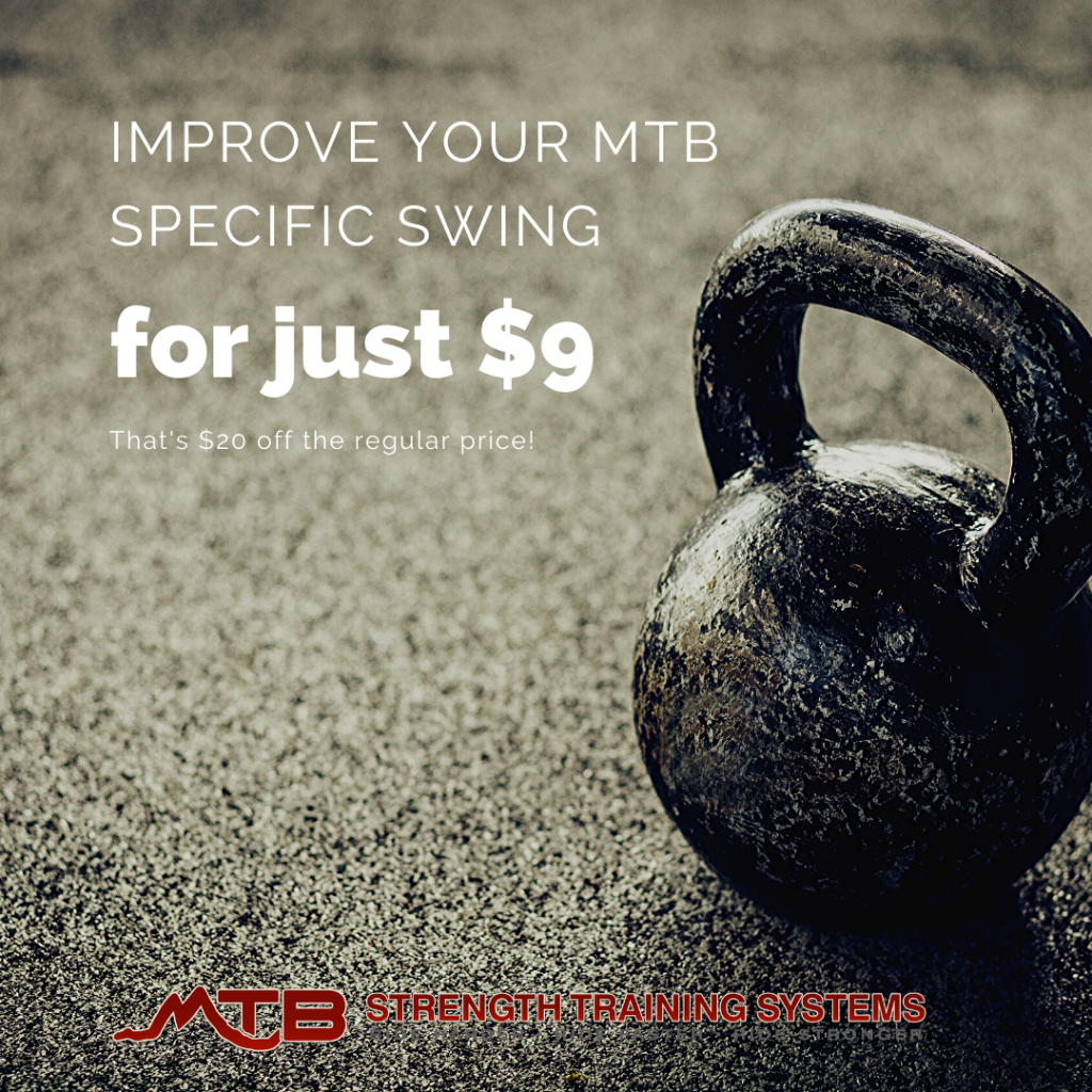 Improve Your MTB Specific KB Swing For Just $9.