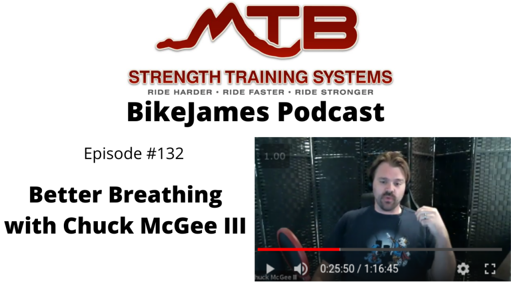 BikeJames Podcast – The Power of Better Breathing with Chuck McGee III