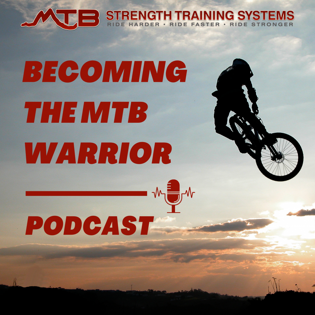 Becoming The MTB Warrior