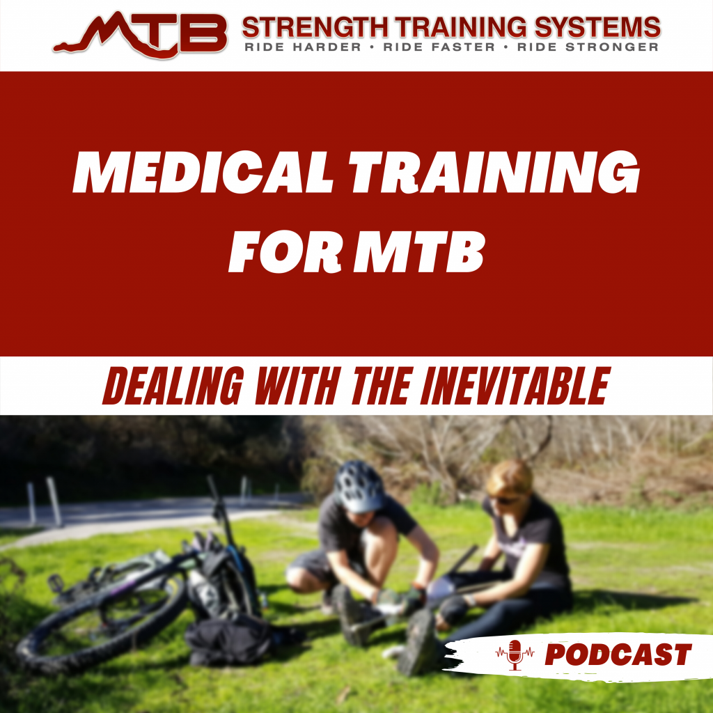Medical Training for MTB – Dealing With The Inevitable