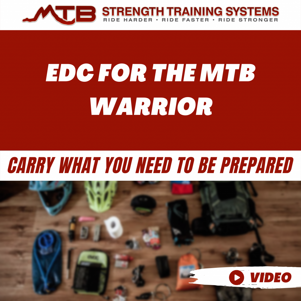 EDC For The MTB Warrior – Carry What You Need To Be Prepared
