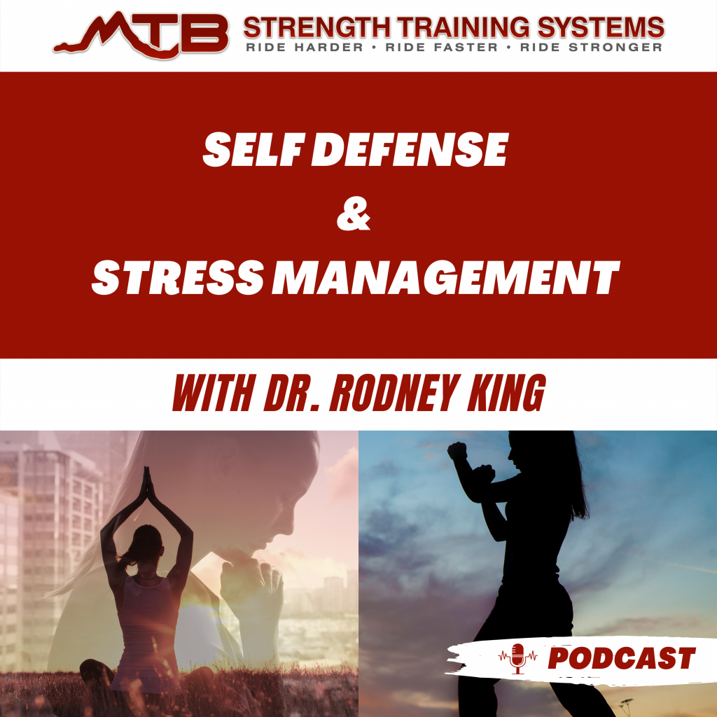 Self Defense and Stress Management With Dr. Rodney King