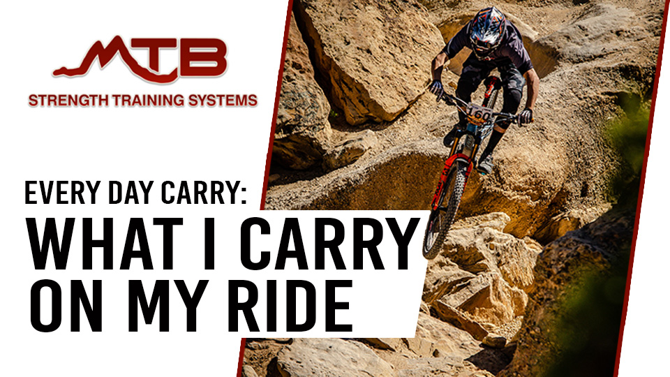Advanced MTB Loadout – What To Carry To Be Prepared For (Almost) Anything